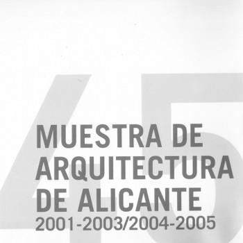 muestra de arquitectura de alicante 2001-2003 2004-2005